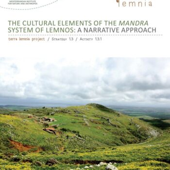 The Cultural Elements of the Mandra System of Lemnos: A Narrative Approach