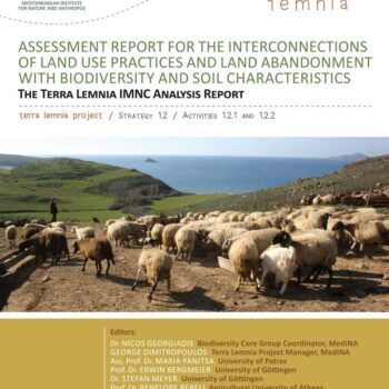 Assessment Report for the Interconnections of Land Use Practices and Land Abandonment with Biodiversity and Soil Characteristics