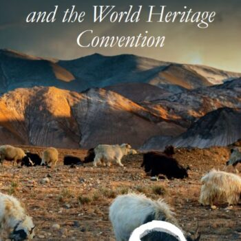 Mobile Pastoralism and the World Heritage Convention