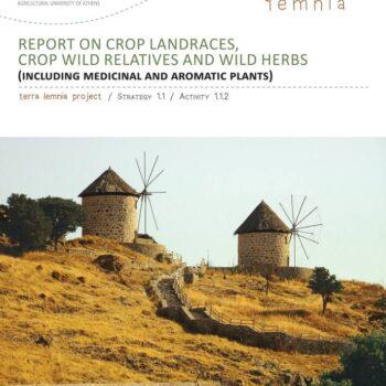 Report on Crop Landraces, Crop Wild Relatives and Wild Herbs