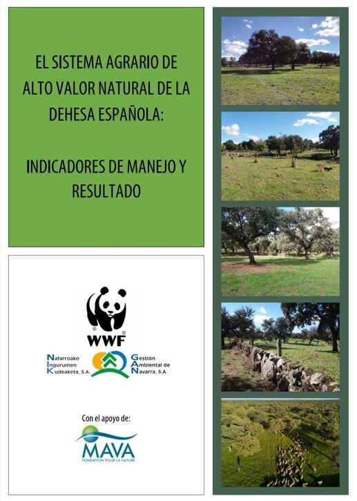 El sistema agrario de Alto Valor Natural de la dehesa española: Indicadores de manejo y resultado