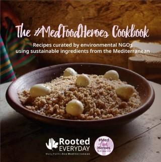 The #MedFoodHeroes Cookbook