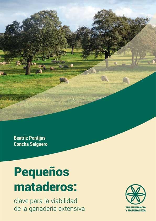 Small slaughterhouses: key to the viability of extensive livestock farming